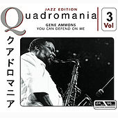 You Can Depend On Me  Vol.3 de Gene Ammons