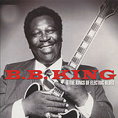 B.B. King & the Kings of Electric Blues von Various Artists