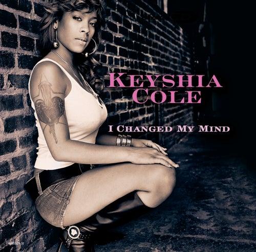 I Changed My Mind by Keyshia Cole
