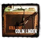 Still Live by Colin Linden