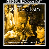 My Fair Lady (Original Broadway Cast) di Various Artists