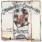 Crooked Rain, Crooked Rain : L.A.'s Desert Origins by Pavement