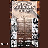 100 x No.1 Country Hits (1944 to 1955) Vol. 2 by Various Artists