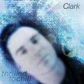 Thrilled to Chill von Clark
