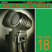 1000 Hits of the Forties, Vol. 18 de Various Artists