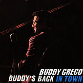 Buddy's Back in Town by Buddy Greco