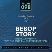 Bebop Live Concerts Vol. 9 (1949) by Various Artists