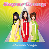 Super Group de Shonen Knife