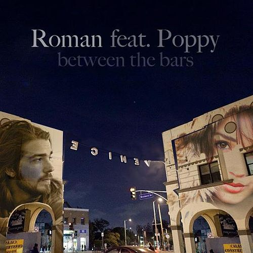 Between the Bars (feat. Poppy) de Roman