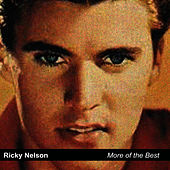 More of the Best by Ricky Nelson
