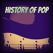History of Pop (Remastered) de Various Artists
