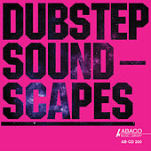 Dubstep Soundscapes by Various Artists