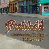 Yesterday, Today...Tomorrow de FreeWorld