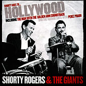 Shorty Goes To Hollywood di Shorty Rogers
