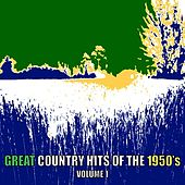 Great Country Hits Of The1950s, Volume 1 by Various Artists