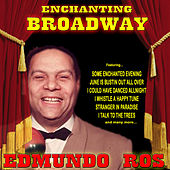 Enchanting Broadway by Edmundo Ros