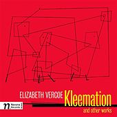 Vercoe: Kleemation and other Works by Various Artists