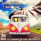 Classics Re-Reborn EP de The Vibe Tribe