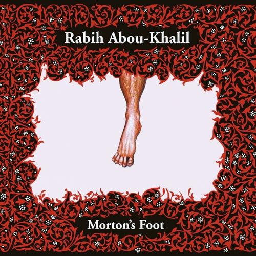 Morton's Foot by Rabih Abou-Khalil