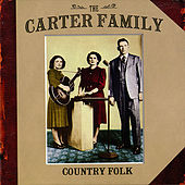 Country Folk by The Carter Family