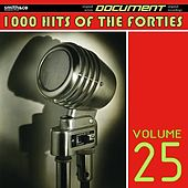 1000 Hits of the Forties, Vol. 25 de Various Artists