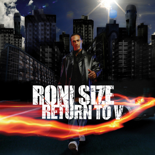 Return To V by Roni Size and Reprazent