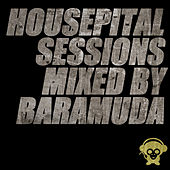 Housepital Sessions Mixed By Baramuda de Various Artists