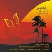 Abracadabra - Terrace Vibes - Finest Lounge Beats Made in Antigua by Various Artists