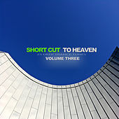 Short Cut to Heaven, Vol. 3 - 25 Deep Trance Tunes de Various Artists