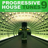 Progressive House Tunes, Vol.9 by Various Artists