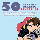 50 Alltime Classic Love Songs by Various Artists