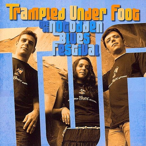 Live at Notodden Blues Festival by Trampled Under Foot