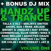 Handz Up & Trance, Vol. 1 (incl DJ Mix by Dee Soundz) by Various Artists