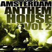 Amsterdam Anthem House Vol 2 de Various Artists