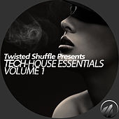 Twisted Shuffle Pres. Tech-House Essentials, Vol. 1 de Various Artists