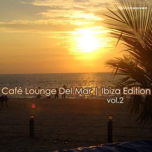 Café Lounge Del Mar   Ibiza Edition Vol.2 by Various Artists