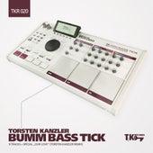 Bumm Bass Tick by Torsten Kanzler