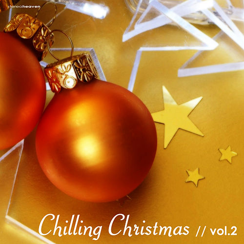 Chilling Christmas Vol. 2 by Various Artists