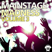 Mainstage Madness, Volume 3 de Various Artists