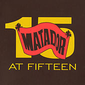 Matador At Fifteen de Various Artists