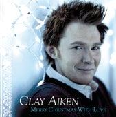 Merry Christmas With Love de Clay Aiken