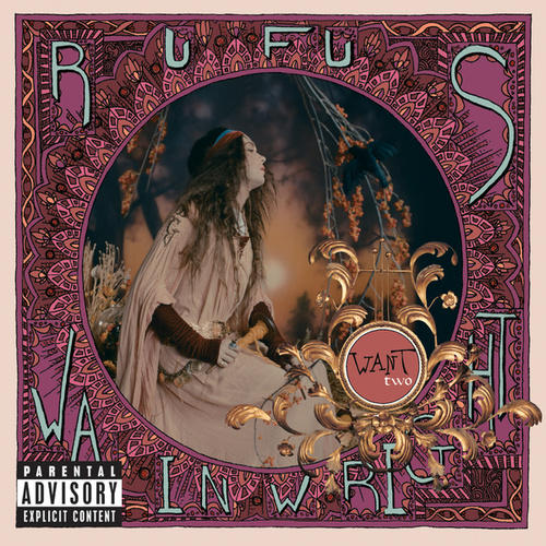 Want Two by Rufus Wainwright