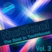 Nu:Skool - The Best In TechHouse, Vol. 3 by Various Artists
