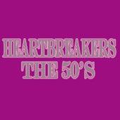 Heartbreakers... The 50's de Various Artists