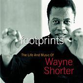 Footprints: The Life And Music Of Wayne Shorter by Wayne Shorter
