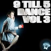 9 Till 5 Dance, Vol. 3 de Various Artists