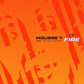 Fire by Mousse T.