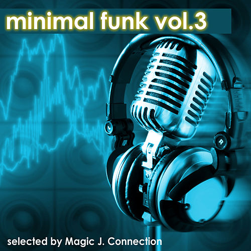 Minimal Funk, Vol. 3 by Various Artists