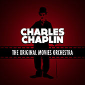 Charles Chaplin van The Original Movies Orchestra