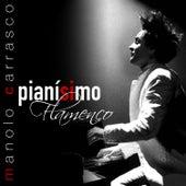 Pianisimo Flamenco de Manolo Carrasco